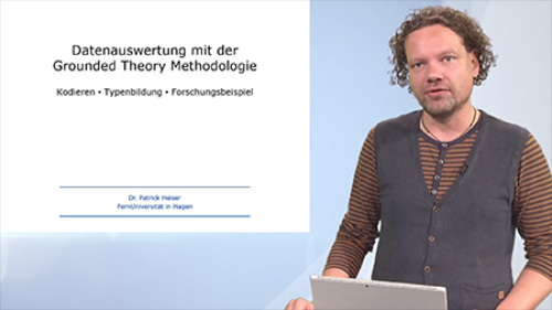 Datenauswertung mit der Grounded Theory Methodologie